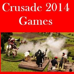 Crusade 2014 Wargames Show Games